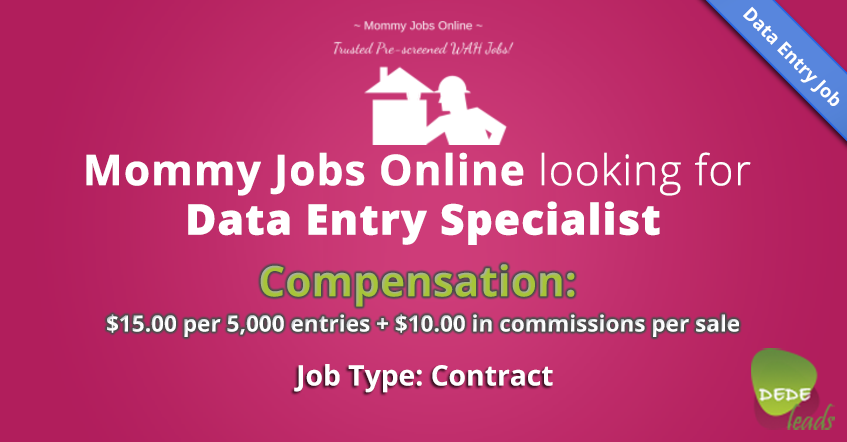 Mommy Jobs Online looking for Data Entry Specialist