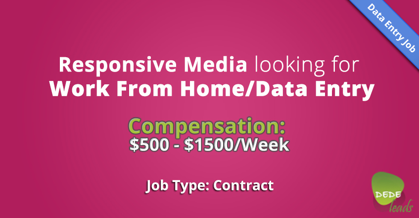 Responsive Media looking for Work From Home/Data Entry