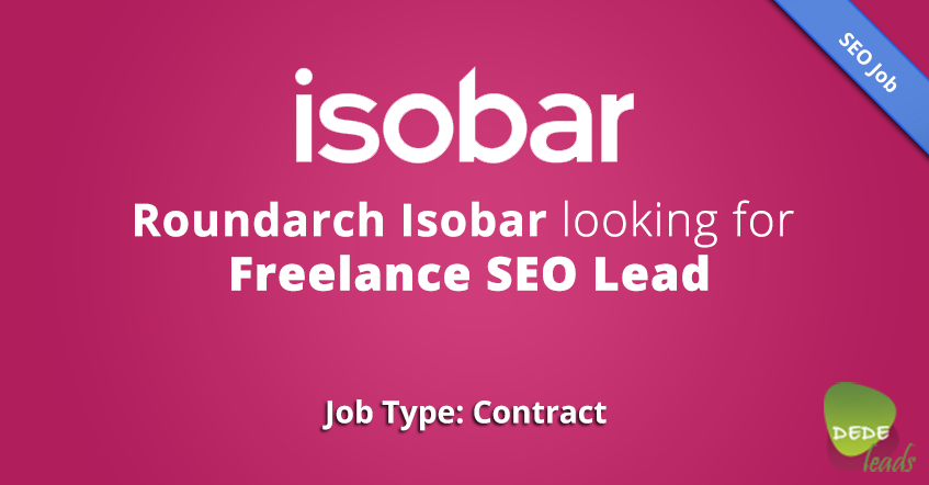 Roundarch Isobar looking for Freelance SEO Lead