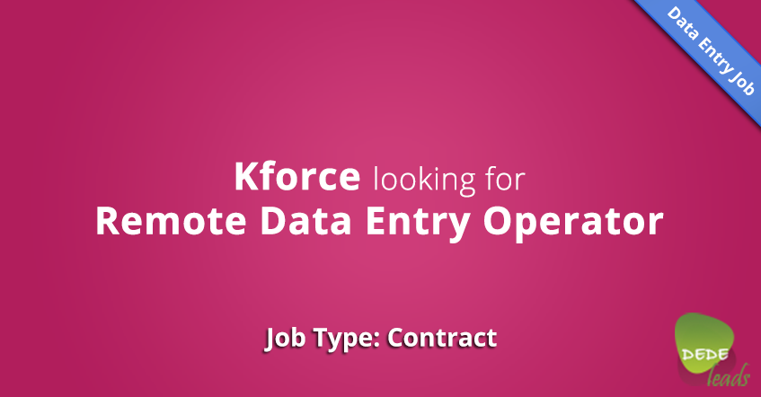 Kforce looking for Remote Data Entry Operator