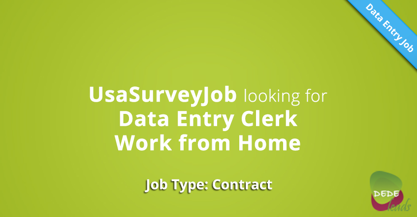 UsaSurveyJob looking for Data Entry Clerk Work from Home