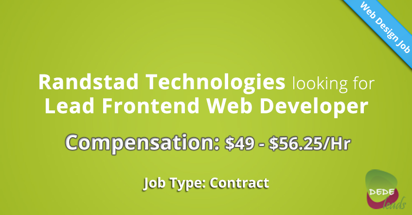 Randstad Technologies looking for Lead Frontend Web Developer ($49 - $56.25/Hr)