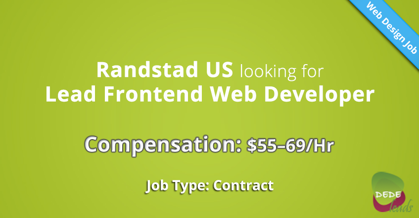 Randstad US looking for Lead Frontend Web Developer ($55 - $69/Hr)
