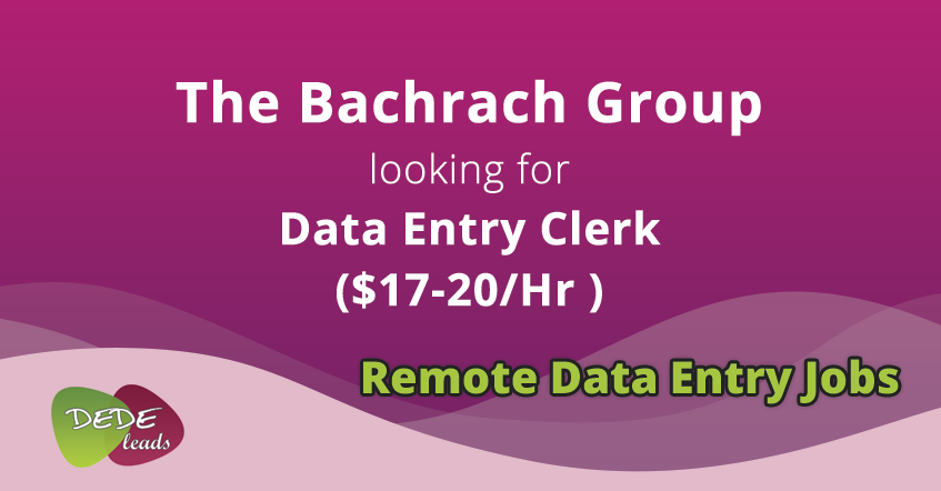 The Bachrach Group looking for Data Entry Clerk ($17-20/Hr )