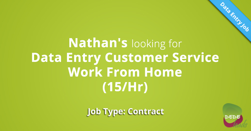 Nathan's looking for Data Entry Customer Service Work From Home (15/Hr)