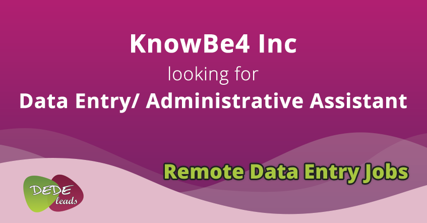 KnowBe4 Inc looking for Data Entry/ Administrative Assistant