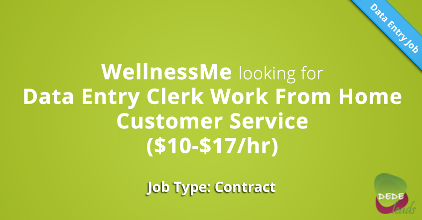 WellnessMe looking for Data Entry Clerk Work From Home Customer Service ($10-$17/hr)