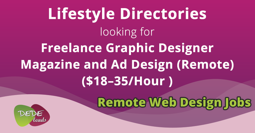 Lifestyle Directories looking for Freelance Graphic Designer – Magazine and Ad Design - Remote ($18–35/Hr)