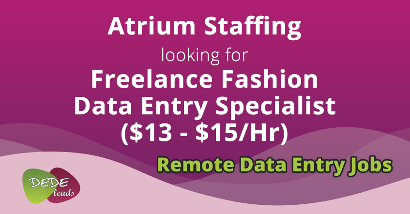 Atrium Staffing looking for Freelance Fashion Data Entry Specialist ($13 - $15/Hr)