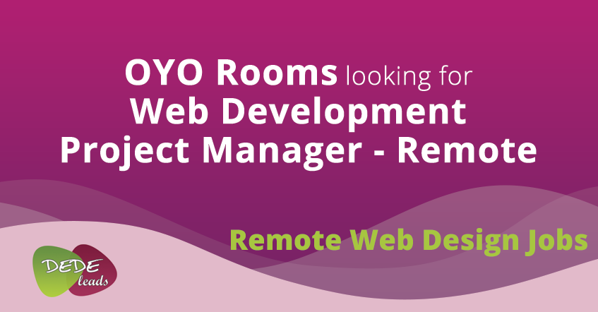 OYO Rooms looking for Web Development Project Manager - Remote