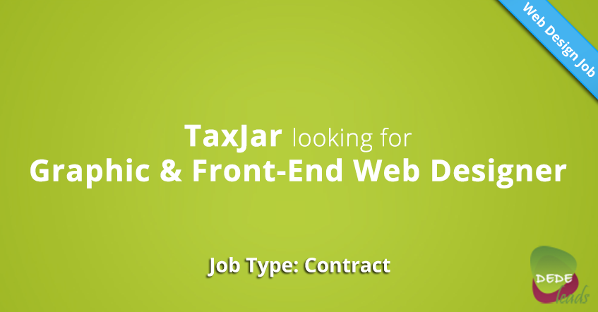 TaxJar looking for Graphic & Front-End Web Designer