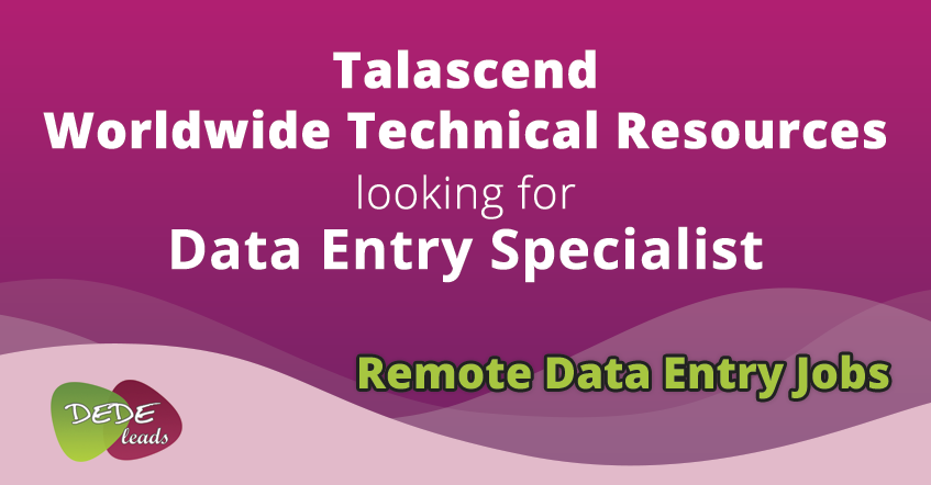 Talascend Worldwide Technical Resources looking for Data Entry Specialist