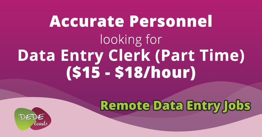 Accurate Personnel looking for Data Entry Clerk (Part Time) ($15 - $18/hour)