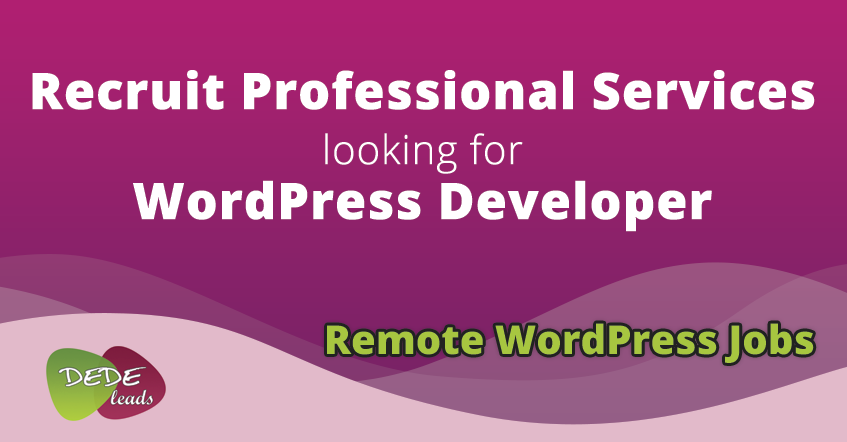 Recruit Professional Services looking for WordPress Developer