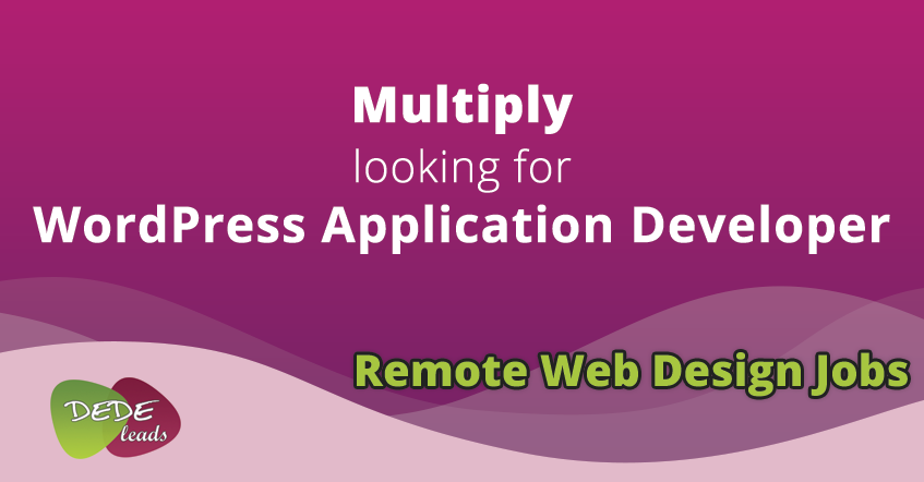 Multiply looking for WordPress Application Developer