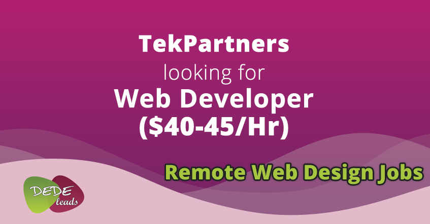 TekPartners looking for Web Developer ($40-45/Hr)