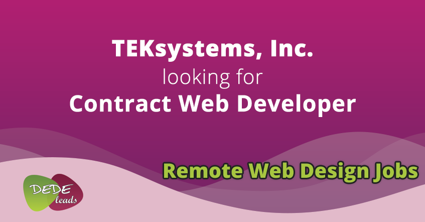 TEKsystems, Inc. looking for Contract Web Developer