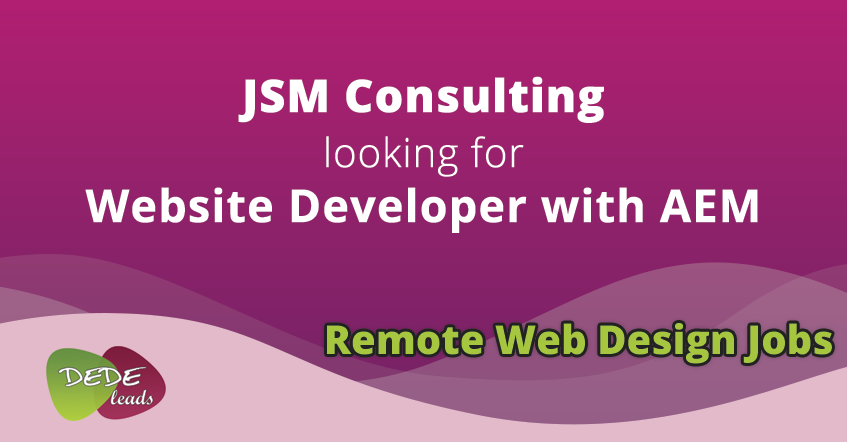 JSM Consulting looking for Website Developer with AEM